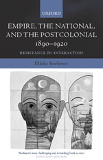 Empire, the National, and the Postcolonial, 1890-1920: Resistance in Interaction