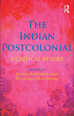 The Indian Postcolonial: A Reader
